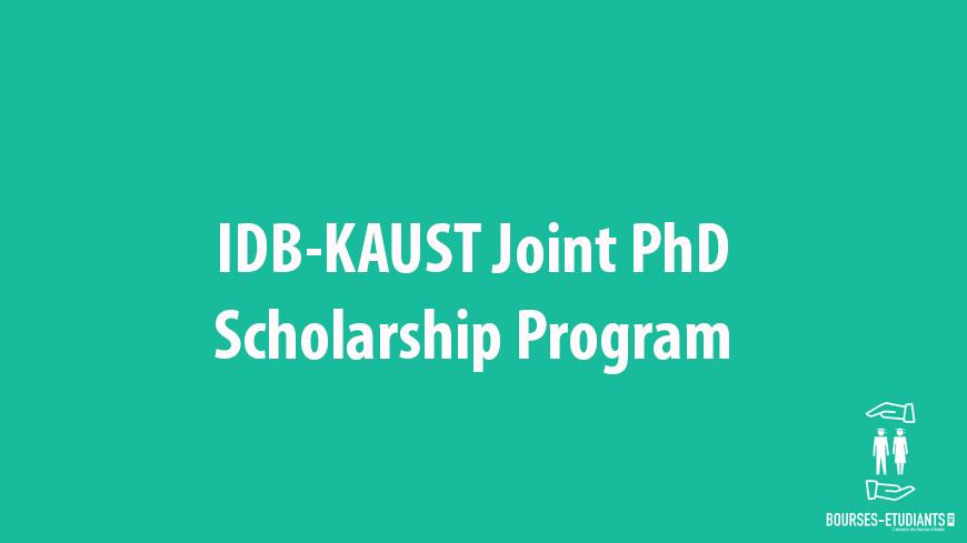 IDB-KAUST Joint PhD Scholarship Program