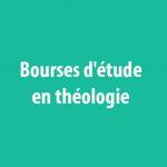 Bourses d'étude en théologie