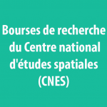 Bourses de recherche du Centre national d'études spatiales (CNES)