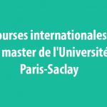 Bourses internationales de master de l'Université Paris-Saclay