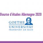 Bourse d'études Allemagne 2020 - Université Goethe de Francfort