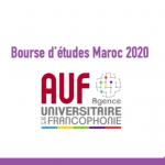 Bourse d'études Maroc 2020 : Agence universitaire de la francophonie
