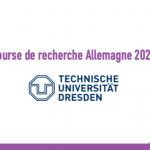 Bourse de recherche Allemagne 2020 : Université de technologie de Dresde