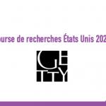 Bourse de recherches États Unis 2020 : Fondation Getty