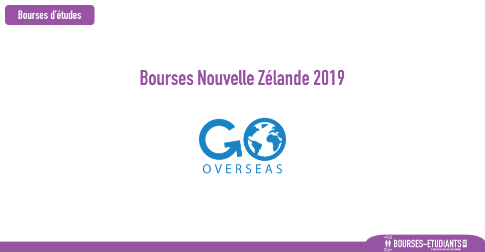 Bourses d'étude Nouvelle Zélande 2019 : Study Abroad Scholarship New  Zealand - Go Overseas - Bourses-etudiants.ma